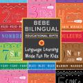 Bebe Bilingual