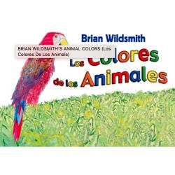 Haitian Creole English | Animal Colors | Bilingual Board Book | Raise Bilingual Kids | Teach Kids Haitian Creole - English | Brian Wildsmith