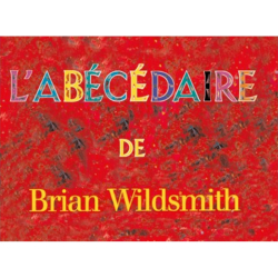 L'Abecedaire | Brian Wildsmith's French ABC Board Book | French Français Board Book | English French Alphabet Letters | French Français ABCs