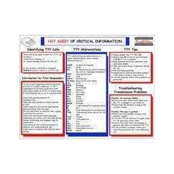 Hot Sheet of Critical Information for Emergency Personnel   Critical Information for Deaf   Help for Emergency Personnel Handle TTY Calls   Deaf and Hard of Hearing