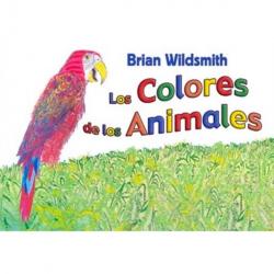 Spanish - Español English | Animal Colors | Bilingual Board Book | Raise Bilingual Kids | Teach Kids Spanish - Español English | Brian Wildsmith