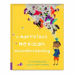 A Marvelous Mexican Misunderstanding | Mexican Culture | Picture Book | Children's Book | Adventure Story Book for Kids | Stories in English | Language Learning Market